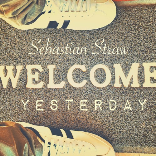 Sebastian Straw To Debut Solo Album 'Welcome Yesterday' Via